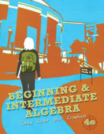Beginning & Intermediate Algebra - John Tobey