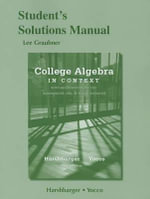 Student's Solutions Manual for College Algebra in Context - Lisa S. Yocco