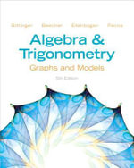 Algebra and Trigonometry : Graphs and Models - Marvin L. Bittinger