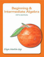 Beginning & Intermediate Algebra - Elayn Martin-Gay