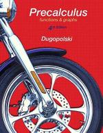 Precalculus : Functions and Graphs - Mark Dugopolski