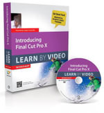 Introducing Final Cut Pro X : Learn by Video - Video2brain