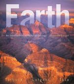 Earth : An Introduction to Physical Geology - Edward J. Tarbuck