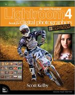 The Adobe Photoshop Lightroom 4 Book for Digital Photographers - Scott Kelby