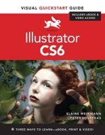 Illustrator CS6 : Visual Quickstart Guide - Peter Lourekas