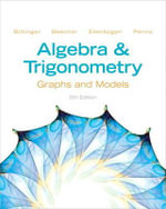 Algebra and Trigonometry : Graphs and Models and Graphing Calculator Manual Package - Marvin L. Bittinger