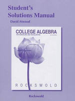 Student's Solutions Manual for College Algebra with Modeling & Visualization - Gary K Rockswold