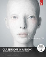 Adobe Photoshop CS6 Classroom in a Book : Classroom in a Book (Adobe) - Adobe Creative Team