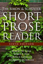 The Simon and Schuster Short Prose Reader Plus New MyWritingLab -- Access Card Package - Robert W. Funk