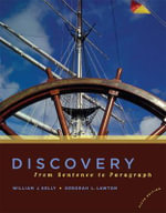 Discovery : From Sentence to Paragraph (with New MyWritingLab Student Access Code Card) - William J. Kelly