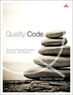 Quality Code : Software Testing Principles, Practices, and Patterns - Stephen Vance