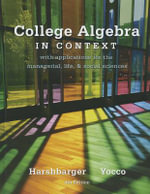 College Algebra in Context Plus New MyMathLab -- Access Card Package - Ronald J. Harshbarger