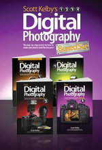 Scott Kelby's Digital Photography Boxed Set, Parts 1, 2, 3, and 4 - Scott Kelby