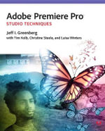 Adobe Premiere Pro Studio Techniques - Tim Kolb