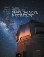 The Cosmic Perspective : Stars and Galaxies - Jeffrey O. Bennett