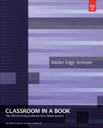 Adobe Edge Animate Classroom in a Book - Adobe Creative Team
