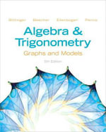Algebra and Trigonometry : Graphs and Models Plus New MyMathLab -- Access Card Package - Marvin L. Bittinger