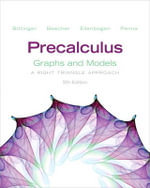 Precalculus : Graphs and Models Plus Graphing Calculator Manual Plus New MyMathLab with Pearson Etext -- Access Card Package - Marvin L. Bittinger