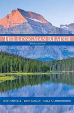 The Longman Reader with New MyCompLab with Etext -- Access Card Package - Judith Nadell