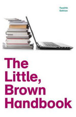 The Little, Brown Handbook with New MyCompLab with Etext -- Access Card Package : United States Edition - H. Ramsey Fowler