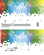 Technical Communication : A Practical Approach with New MyTechCommLab with Etext - Access Card Package - William S. Pfeiffer