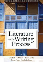 Literature and the Writing Process with New MyLiteratureLab -- Access Card Package - Elizabeth McMahan