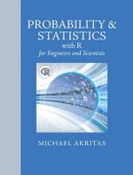 Probability & Statistics with R for Engineers and Scientists - Michael G. Akritas