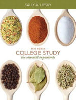 College Study : The Essential Ingredients Plus NEW MyStudentSuccessLab 2012 Update - Sally A. Lipsky
