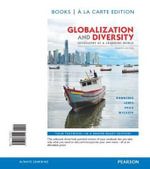 Globalization and Diversity : Geography of a Changing World, Books a la Carte Plus Masteringgeography with Etext -- Access Card Package - Dr Lester Rowntree