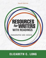 Resources for Writers with Readings with Student Access Code : Paragraphs and Essays - Elizabeth C Long