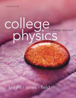 College Physics : A Strategic Approach - Randall D. Knight