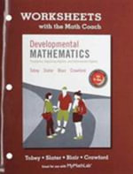 Worksheets with the Math Coach for Developmental Mathematics - John Tobey