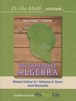 Do the Math Workbook for Intermediate Algebra - Michael Sullivan