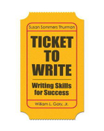 Ticket to Write : Writing Skills for Success with New MyWritingLab with Etext -- Access Card Package - Susan Somers Thurman