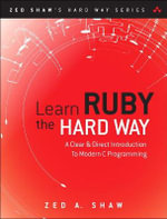 Learn Ruby the Hard Way - Zed Shaw