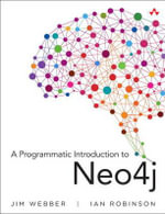 A Programmatic Introduction to Neo4j - Jim Webber
