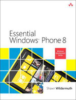 Essential Windows Phone 8 : New Features & Functions - Shawn Wildermuth