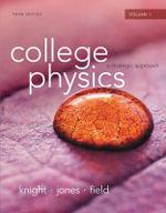 College Physics : A Strategic Approach Volume 1 (Chs.1-16) - Randall D. Knight