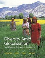 Diversity Amid Globalization : World Regions, Environment, Development - Lester Rowntree