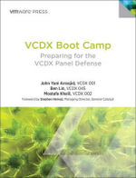 VCDX Boot Camp : Preparing for the VCDX Panel Defense - John Arrasjid