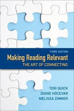 Making Reading Relevant with MyReadingLab Package : The Art of Connecting - Teri Quick
