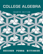 College Algebra with Integrated Review and Worksheets Plus New MyMathLab with Pearson Etext -- Access Card Package - Judith A. Beecher