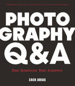 Photography Q&A : 100 Questions and Answers with Zack Arias - Zack Arias
