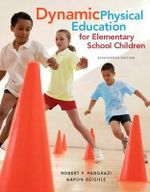 Dynamic Physical Education for Elementary School Children - Robert P. Pangrazi
