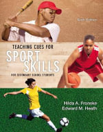 Teaching Cues for Sport Skills for Secondary School Students - Hilda Fronske