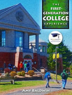 First-Generation College Experience, the Plus New Mystudentsuccesslab 2013 Update -- Access Card Package : Contemporary Perspectives for School Professionals - Amy Baldwin