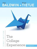 College Experience Compact, the Plus New Mystudentsuccesslab 2013 Update -- Access Card Package : A Feminine Approach to Ethics and Moral Education - Amy Baldwin