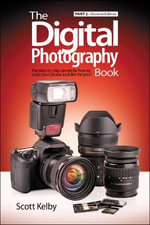 The Digital Photography Book : Pt. 2 - Scott Kelby