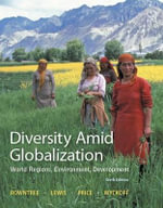 Diversity Amid Globalization with Student Access Code Card : World Regions, Environment, Development - Dr Lester Rowntree
