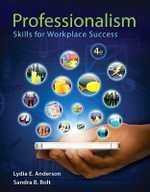 Professionalism : Skills for Workplace Success - Lydia E Anderson